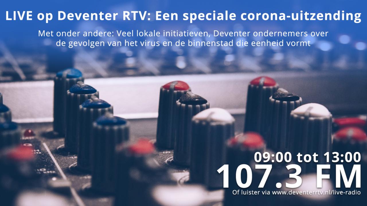 Live-uitzending over het coronavirus in Deventer!